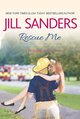 Rescue Me - Jill Sanders pdf download