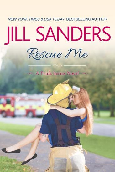 Rescue Me by Jill Sanders PDF Download