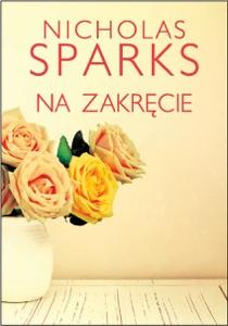 Na zakręcie - Nicholas Sparks pdf download