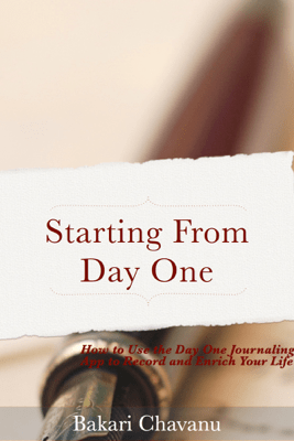 Starting from Day One - Bakari Chavanu