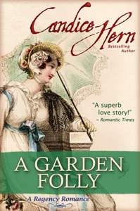 A Garden Folly (A Regency Romance) - Candice Hern pdf download