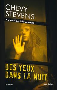 Des yeux dans la nuit - Chevy Stevens pdf download