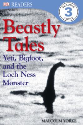 DK Readers L3: Beastly Tales (Enhanced Edition) - Lee Davis & Malcolm Yorke