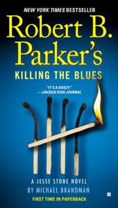 Robert B. Parker's Killing the Blues - Michael Brandman pdf download
