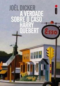 A verdade sobre o caso Harry Quebert - Joël Dicker pdf download