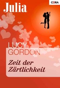 Zeit der Zärtlichkeit - Lucy Gordon pdf download