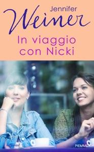 In viaggio con Nicky - Jennifer Weiner pdf download