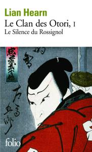 Le Clan des Otori (Tome 1) - Le Silence du Rossignol - Lian Hearn pdf download