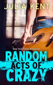 Random Acts of Crazy - Julia Kent pdf download