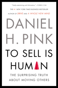 To Sell Is Human - Daniel H. Pink pdf download