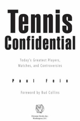 Tennis Confidential - Paul Fein