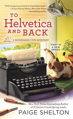 To Helvetica and Back - Paige Shelton pdf download