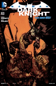 Batman: The Dark Knight (2011- ) #25 - Gregg Hurwitz & Alex Maleev pdf download