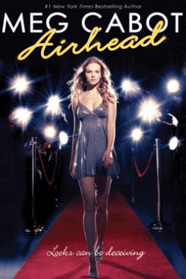Airhead: Book 1 - Meg Cabot