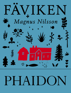Fäviken - Magnus Nilsson pdf download