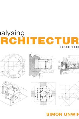 Analysing Architecture - Simon Unwin