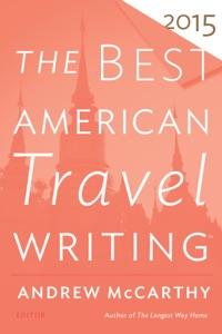 The Best American Travel Writing 2015 - Andrew McCarthy & Jason Wilson pdf download
