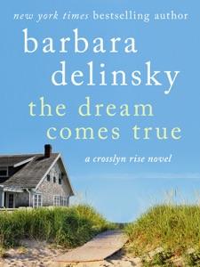 The Dream Comes True - Barbara Delinsky pdf download