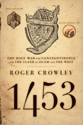 1453 - Roger Crowley