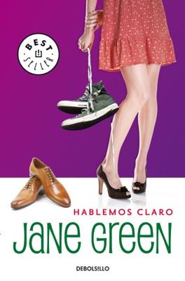 Hablemos claro - Jane Green pdf download