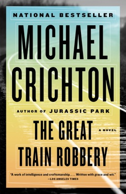 The Great Train Robbery - Michael Crichton pdf download