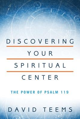 Discovering Your Spiritual Center - David Teems pdf download