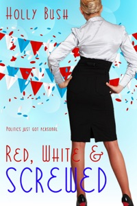 Red, White & Screwed - Holly Bush pdf download