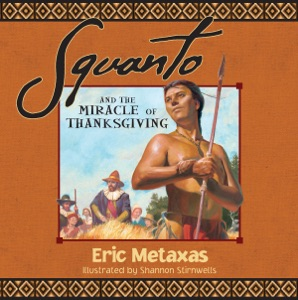Squanto and the Miracle of Thanksgiving - Eric Metaxas pdf download