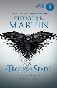 Il trono di spade 4. Il dominio della regina, L'ombra della profezia - George R.R. Martin pdf download