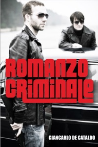 Romanzo Criminale - Giancarlo De Cataldo & Antony Shugaar pdf download