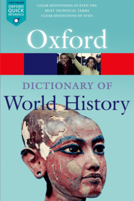 A Dictionary of World History - Anne Kerr & Edmund Wright