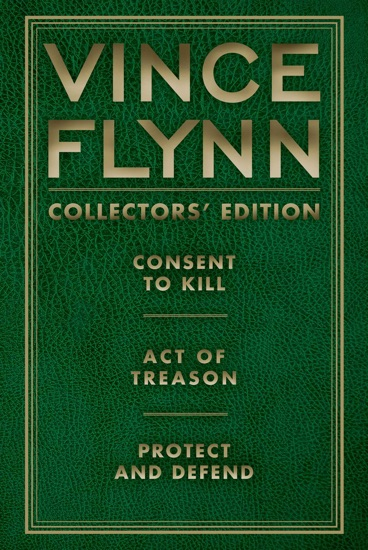Vince Flynn Collectors' Edition #3 by Vince Flynn PDF Download
