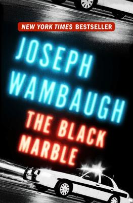 The Black Marble - Joseph Wambaugh pdf download