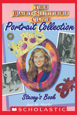 Stacey's Book (The Baby-Sitters Club Portrait Collection) - Ann M. Martin