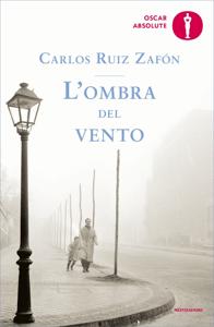 L'ombra del vento - Carlos Ruiz Zafón pdf download