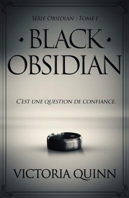 Black Obsidian (French) - Victoria Quinn pdf download
