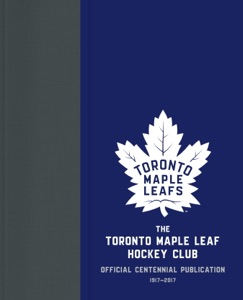 The Toronto Maple Leaf Hockey Club - Kevin Shea & Jason Wilson pdf download