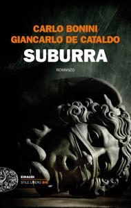 Suburra - Giancarlo De Cataldo & Carlo Bonini pdf download
