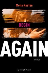 Begin Again (versione italiana) - Mona Kasten pdf download