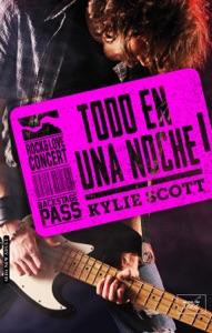 Todo en una noche (Stage Dive - 1) - Kylie Scott pdf download