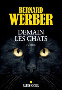 Demain les chats - Bernard Werber pdf download