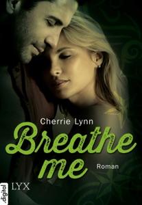 Breathe me - Cherrie Lynn pdf download