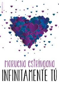 Infinitamente tú - Moruena Estríngana pdf download