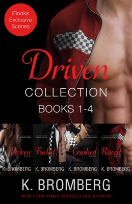 The Driven Series Boxed Set - Limited Edition (Books 1-4) - K. Bromberg pdf download