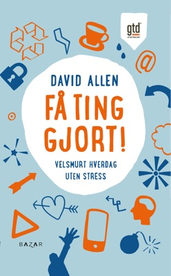 Få ting gjort! - David Allen pdf download