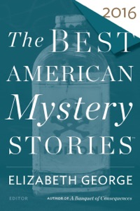 The Best American Mystery Stories 2016 - Elizabeth George & Otto Penzler pdf download