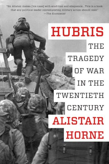 Hubris by Alistair Horne pdf download