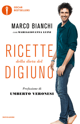 Ricette della dieta del digiuno - Maria Giovanna Luini & Marco Bianchi pdf download
