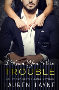 I Knew You Were Trouble - Lauren Layne pdf download