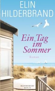 Ein Tag im Sommer - Elin Hilderbrand pdf download